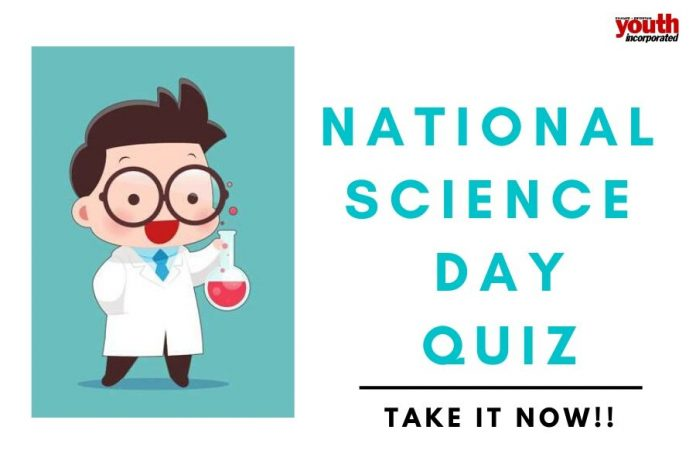 National Science Day QUIZ